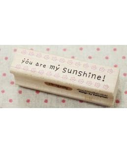 SELLO YOU ARE MY SUNSHINE